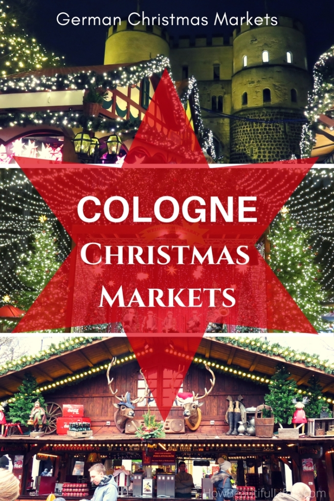 Cologne And Bonn Christmas Markets How Beautiful Life Is