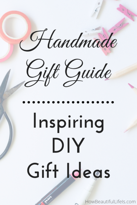 Handmade Gift Ideas How Beautiful Life Is